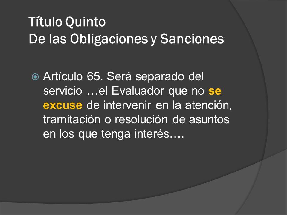 Título Quinto De las Obligaciones y Sanciones