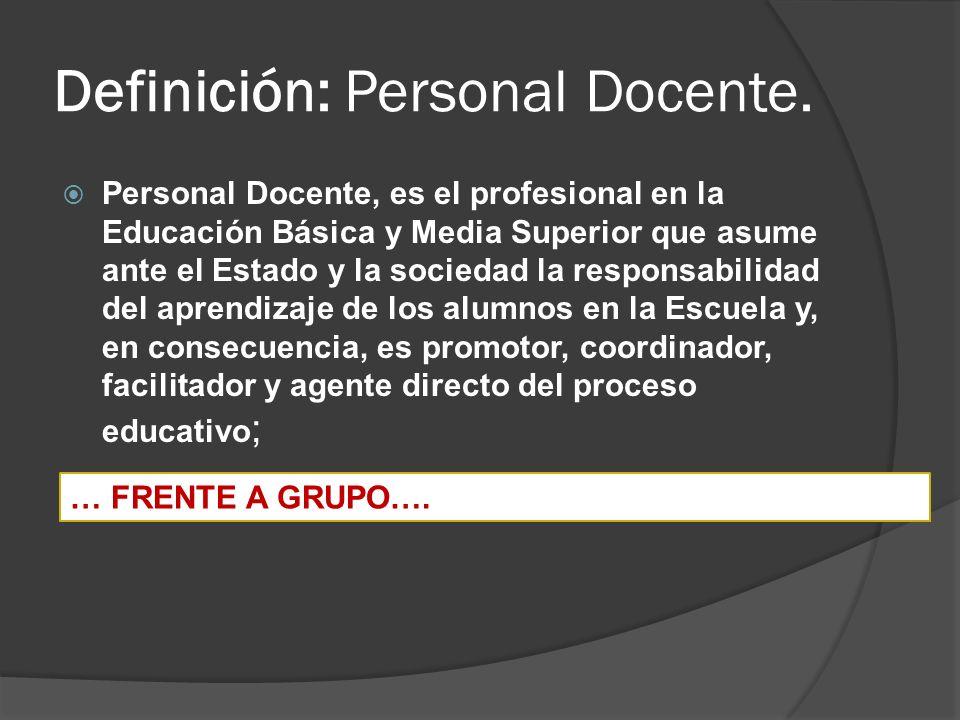 Definición: Personal Docente.