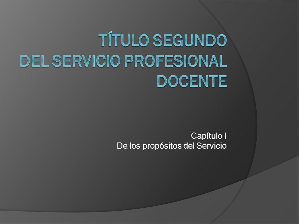 Título Segundo Del Servicio Profesional Docente