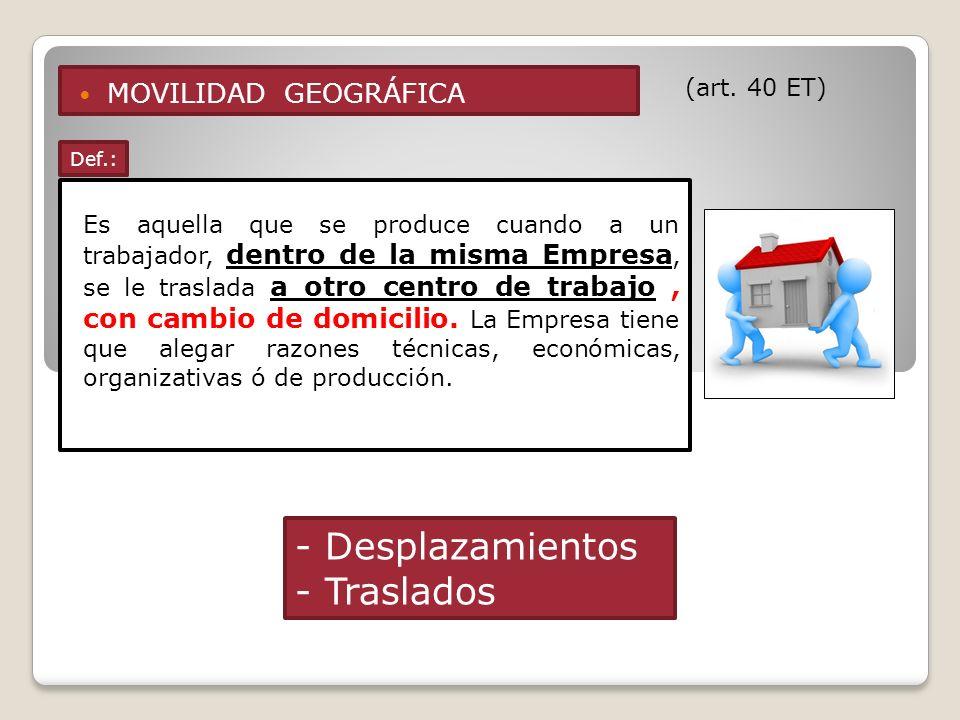 - Desplazamientos - Traslados MOVILIDAD GEOGRÁFICA (art. 40 ET)