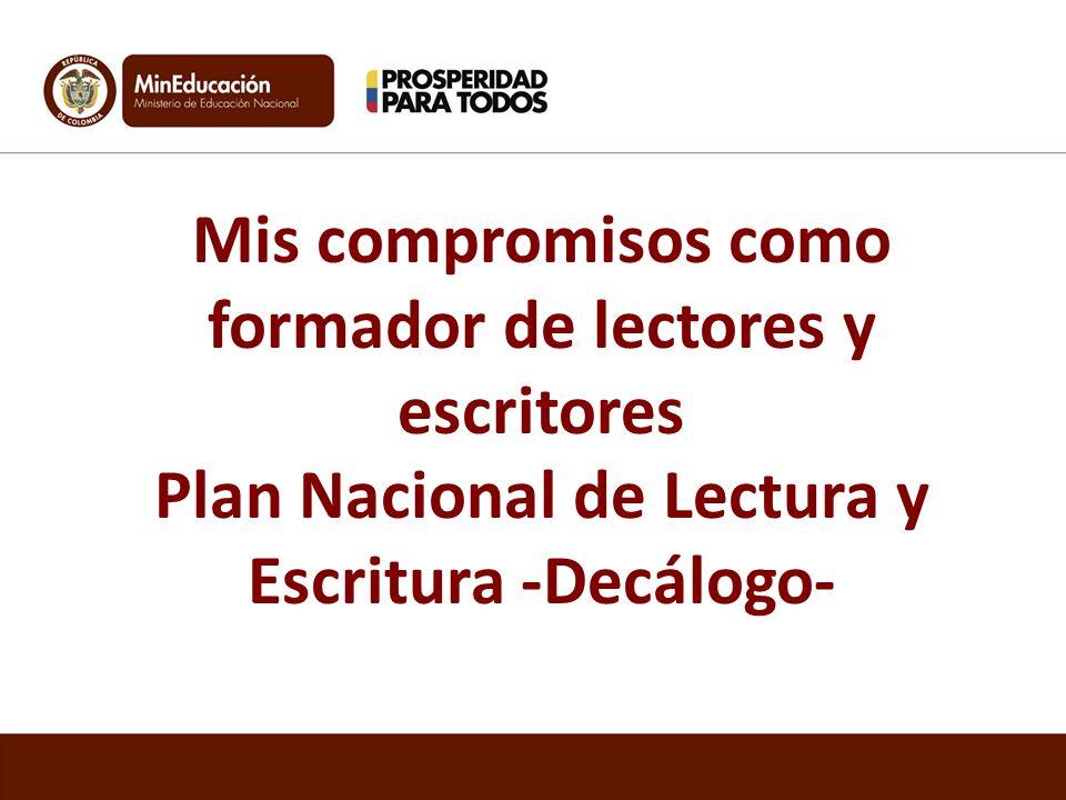 Plan Nacional de Lectura y Escritura -Decálogo-