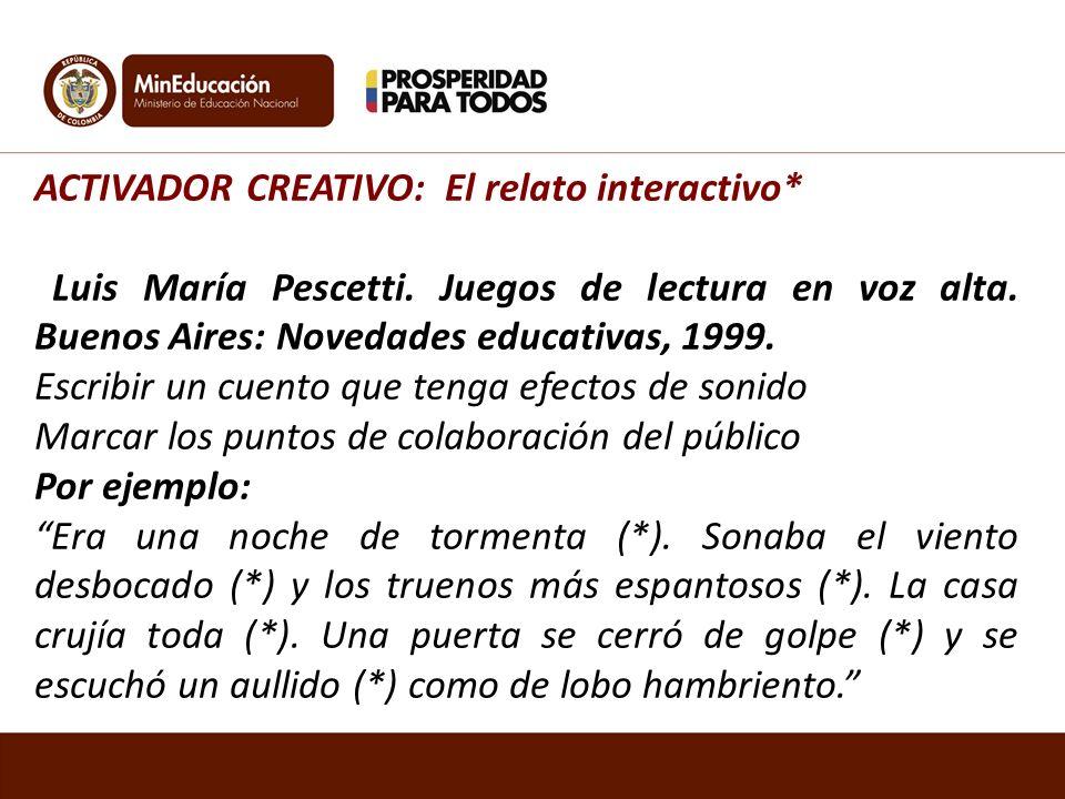 ACTIVADOR CREATIVO: El relato interactivo*