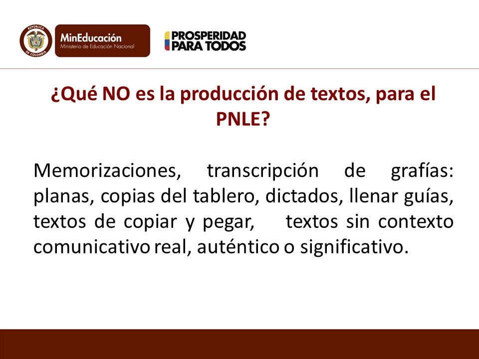 ¿Qué NO es la producción de textos, para el PNLE