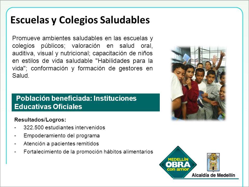 Escuelas y Colegios Saludables