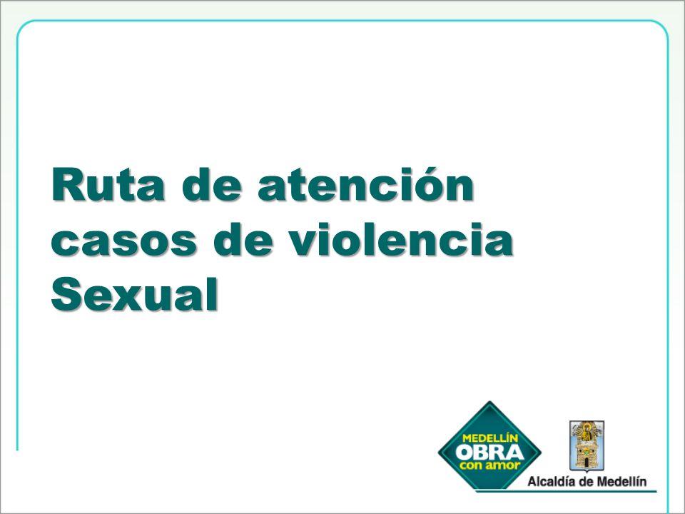 Ruta de atención casos de violencia Sexual