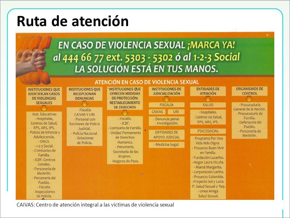 Ruta de atención CAIVAS: Centro de atención integral a las victimas de violencia sexual