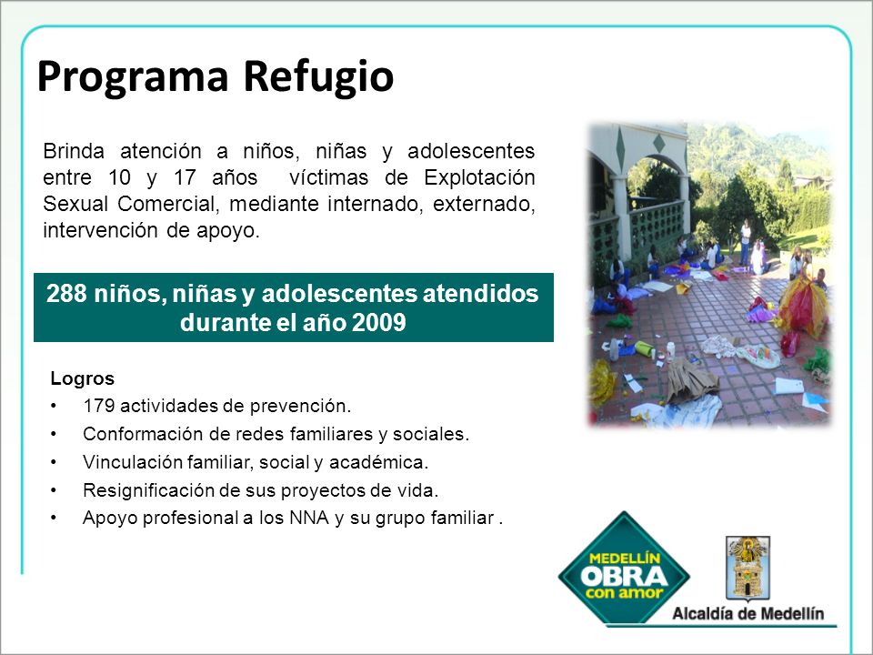 288 niños, niñas y adolescentes atendidos durante el año 2009