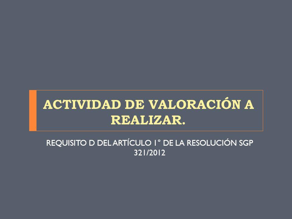 ACTIVIDAD DE VALORACIÓN A REALIZAR.