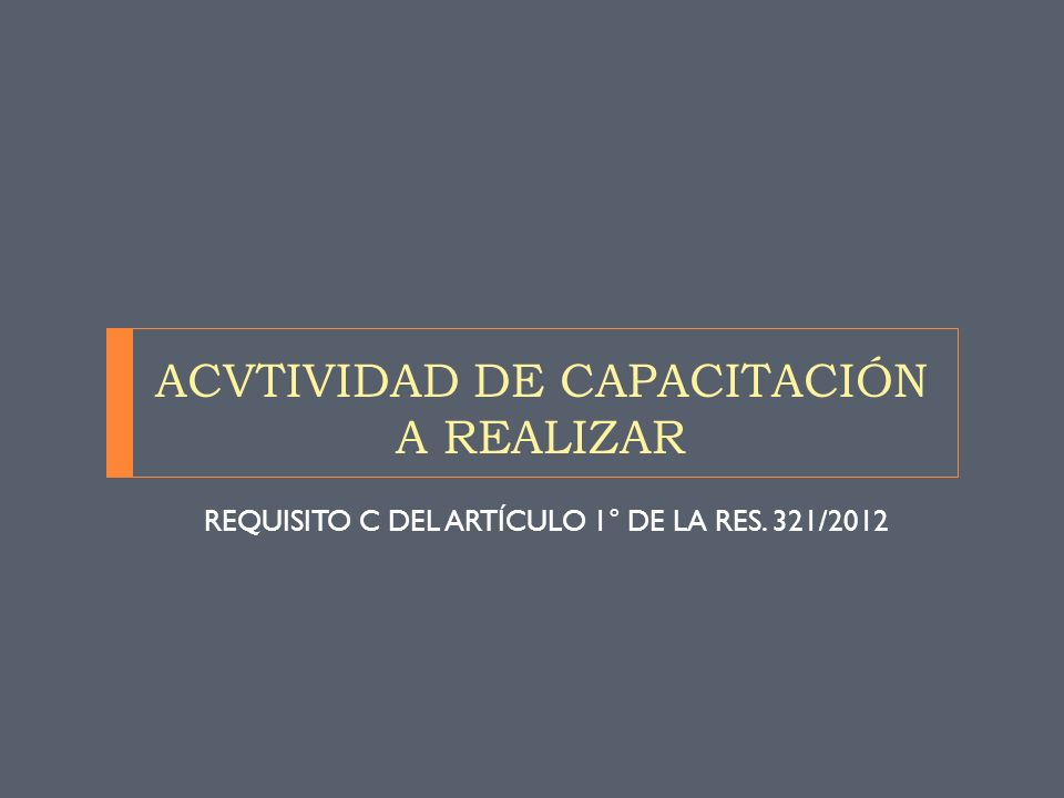 ACVTIVIDAD DE CAPACITACIÓN A REALIZAR