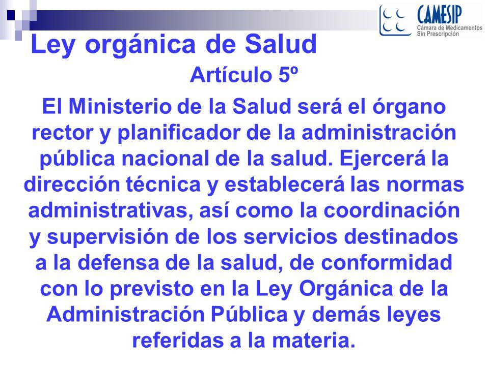 Ley orgánica de Salud Artículo 5º