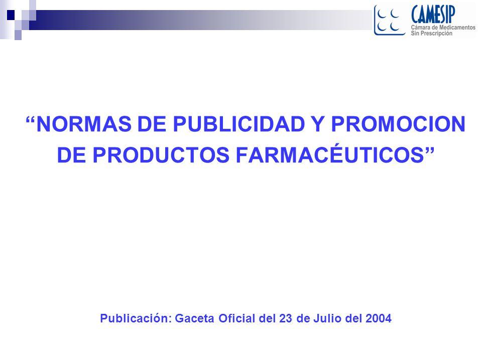 NORMAS DE PUBLICIDAD Y PROMOCION DE PRODUCTOS FARMACÉUTICOS