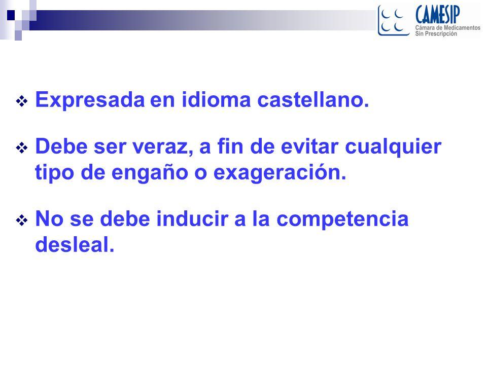 Expresada en idioma castellano.