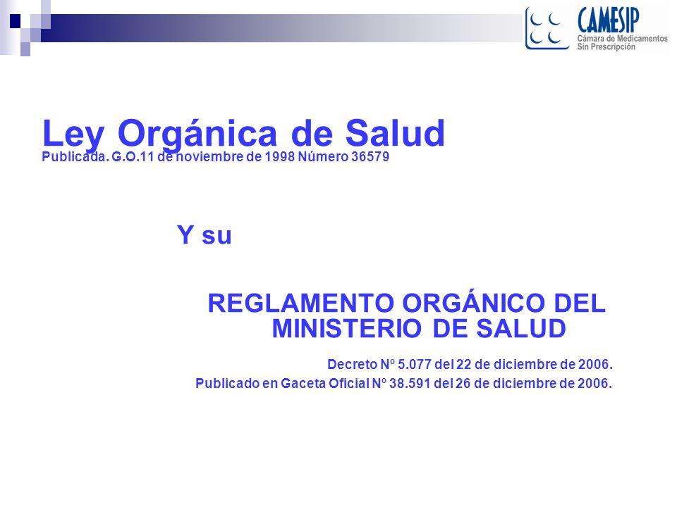 REGLAMENTO ORGÁNICO DEL MINISTERIO DE SALUD