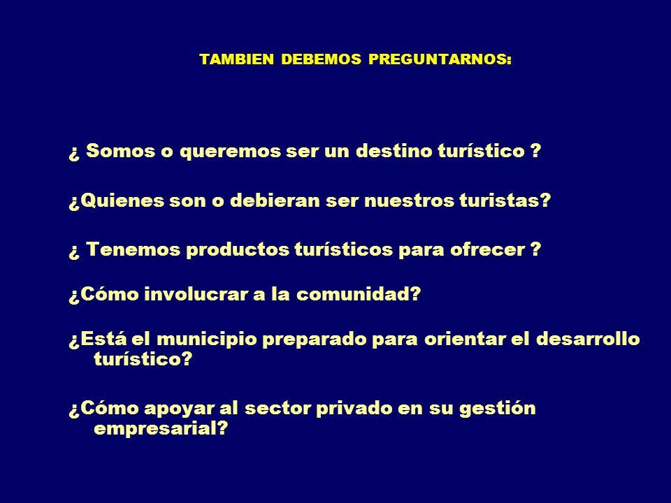 TAMBIEN DEBEMOS PREGUNTARNOS: