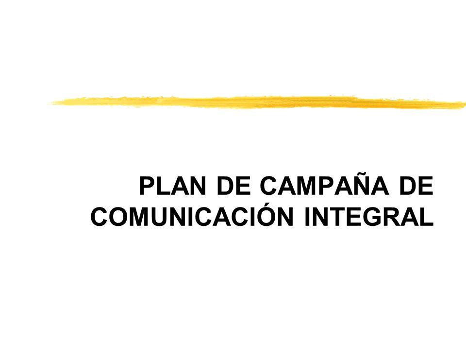 PLAN DE CAMPAÑA DE COMUNICACIÓN INTEGRAL