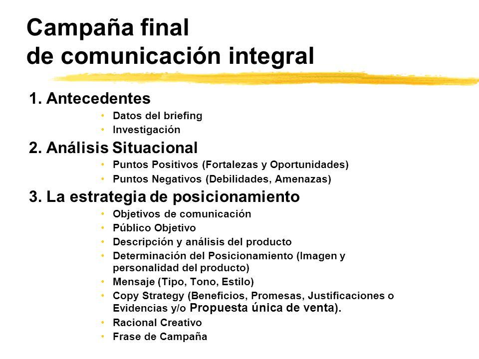 Campaña final de comunicación integral