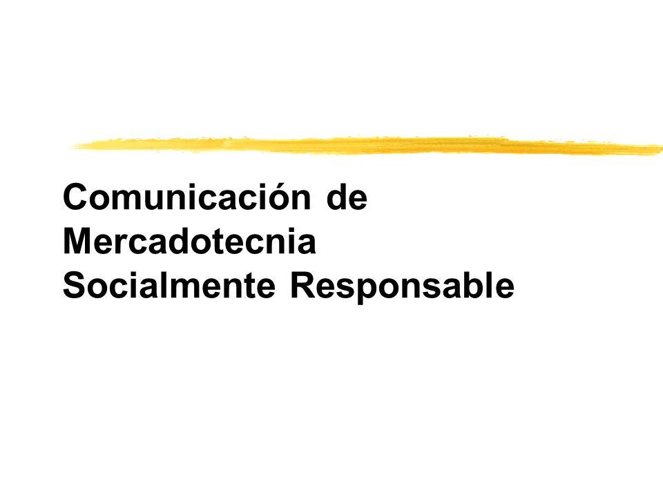 Comunicación de Mercadotecnia Socialmente Responsable