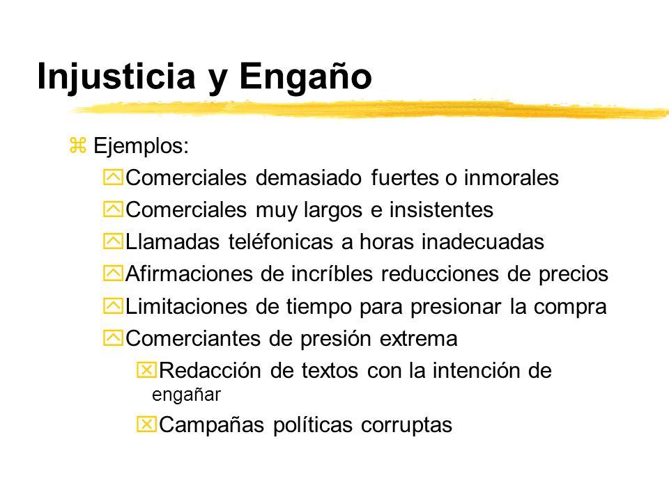 Injusticia y Engaño Ejemplos: