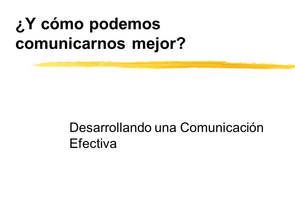¿Y cómo podemos comunicarnos mejor