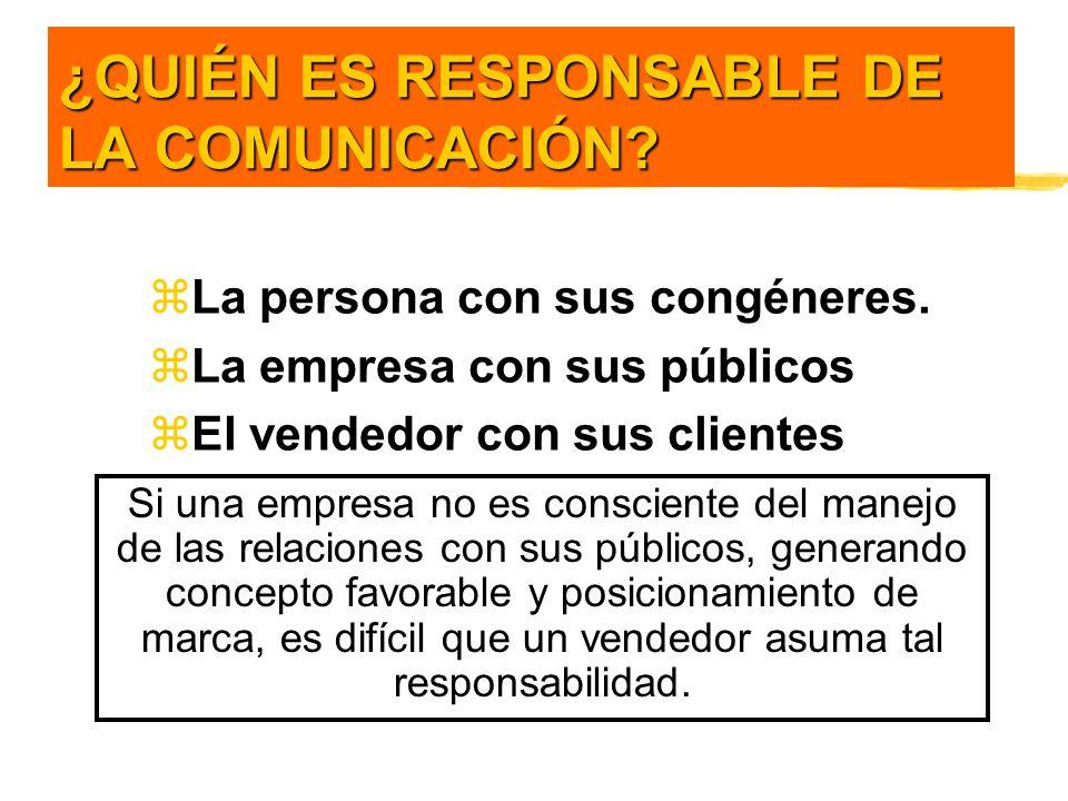 ¿QUIÉN ES RESPONSABLE DE LA COMUNICACIÓN