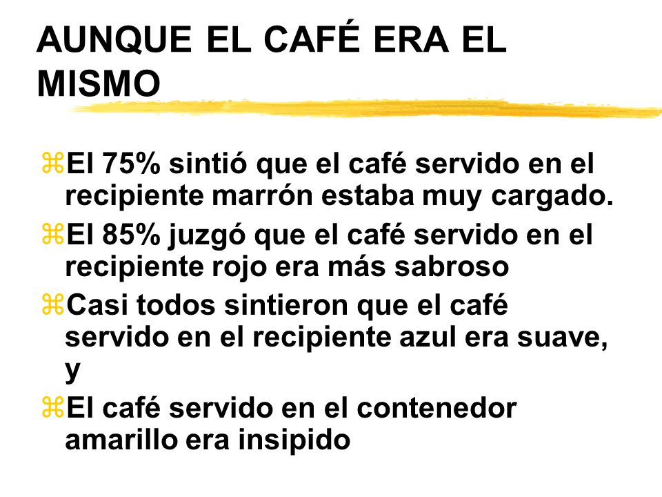 AUNQUE EL CAFÉ ERA EL MISMO