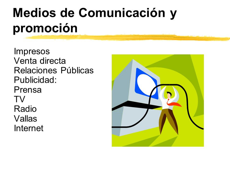 Medios de Comunicación y promoción
