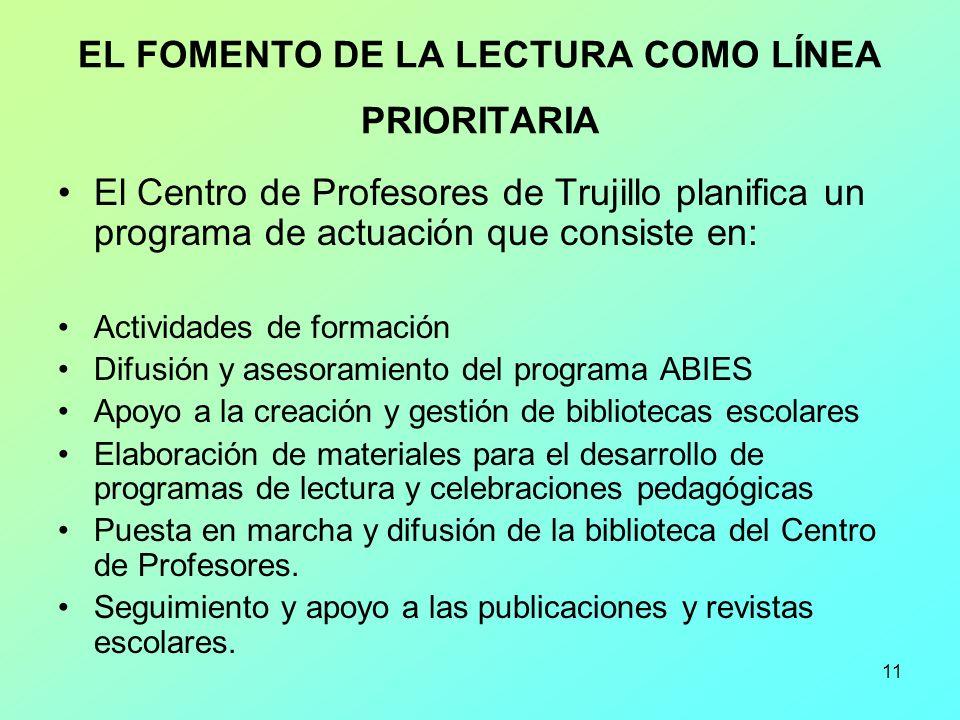 EL FOMENTO DE LA LECTURA COMO LÍNEA PRIORITARIA