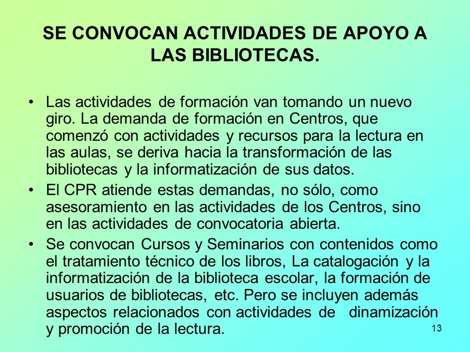 SE CONVOCAN ACTIVIDADES DE APOYO A LAS BIBLIOTECAS.