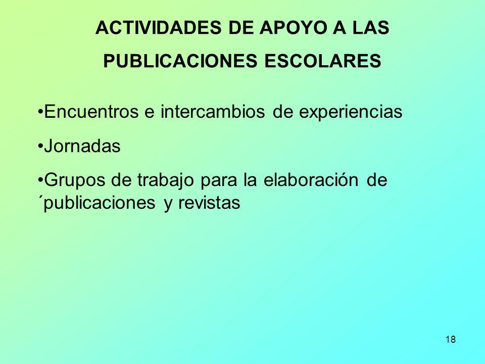ACTIVIDADES DE APOYO A LAS PUBLICACIONES ESCOLARES