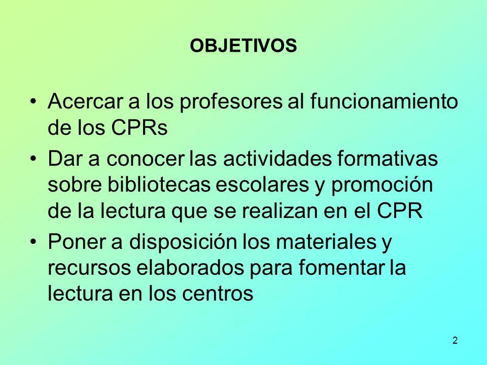 Acercar a los profesores al funcionamiento de los CPRs