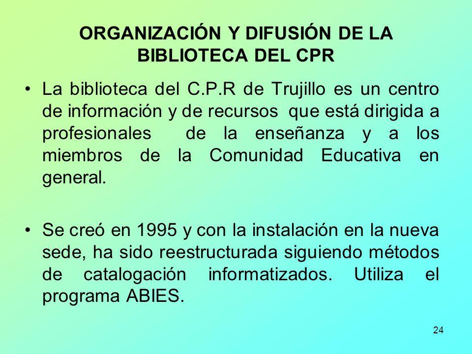 ORGANIZACIÓN Y DIFUSIÓN DE LA BIBLIOTECA DEL CPR