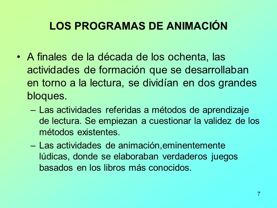 LOS PROGRAMAS DE ANIMACIÓN