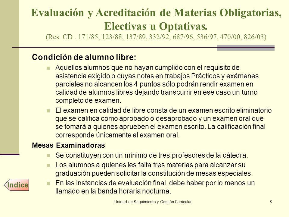 Evaluación y Acreditación de Materias Obligatorias,