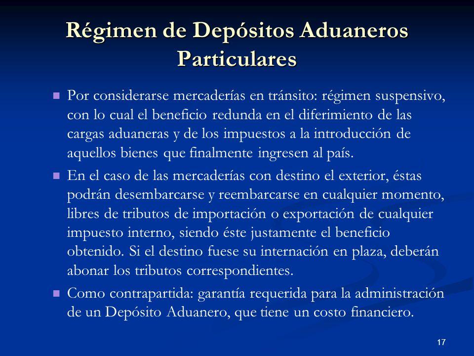 Régimen de Depósitos Aduaneros Particulares