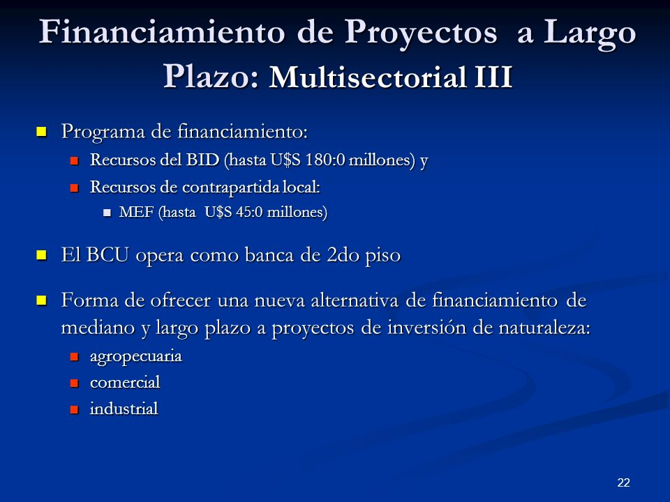 Financiamiento de Proyectos a Largo Plazo: Multisectorial III