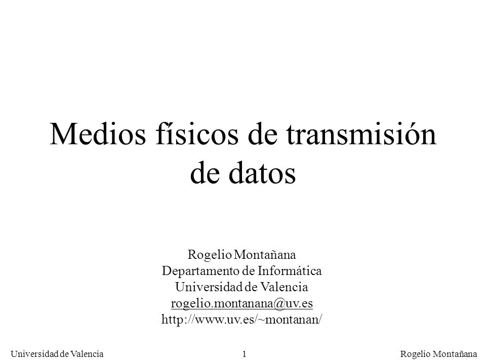 Medios físicos de transmisión de datos