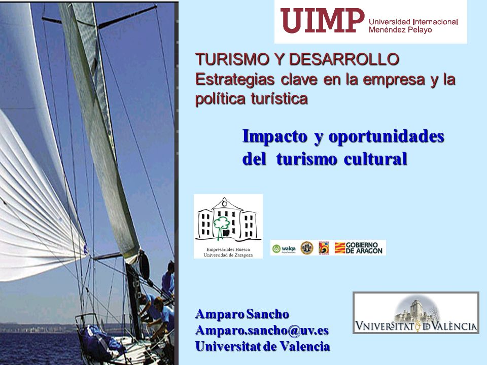 del turismo cultural TURISMO Y DESARROLLO