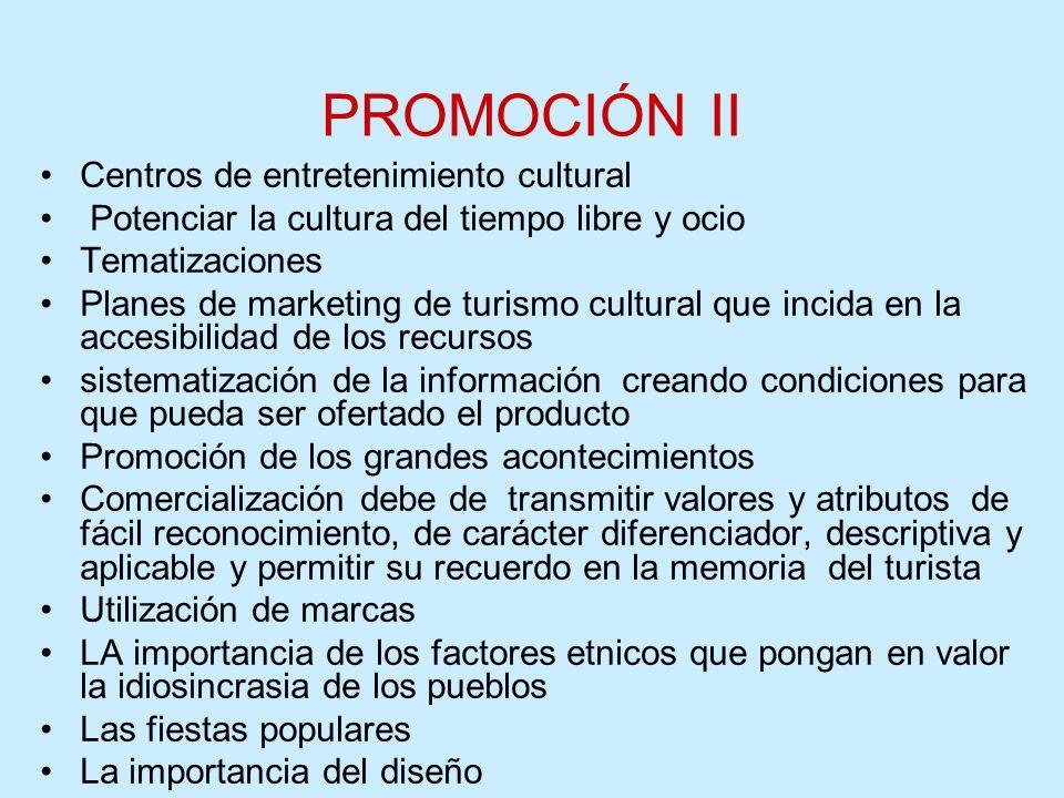 PROMOCIÓN II Centros de entretenimiento cultural