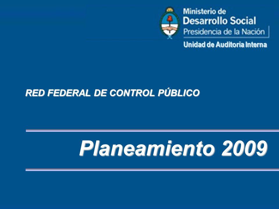 Planeamiento 2009 RED FEDERAL DE CONTROL PÚBLICO