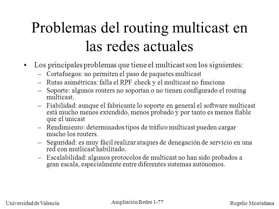 Problemas del routing multicast en las redes actuales