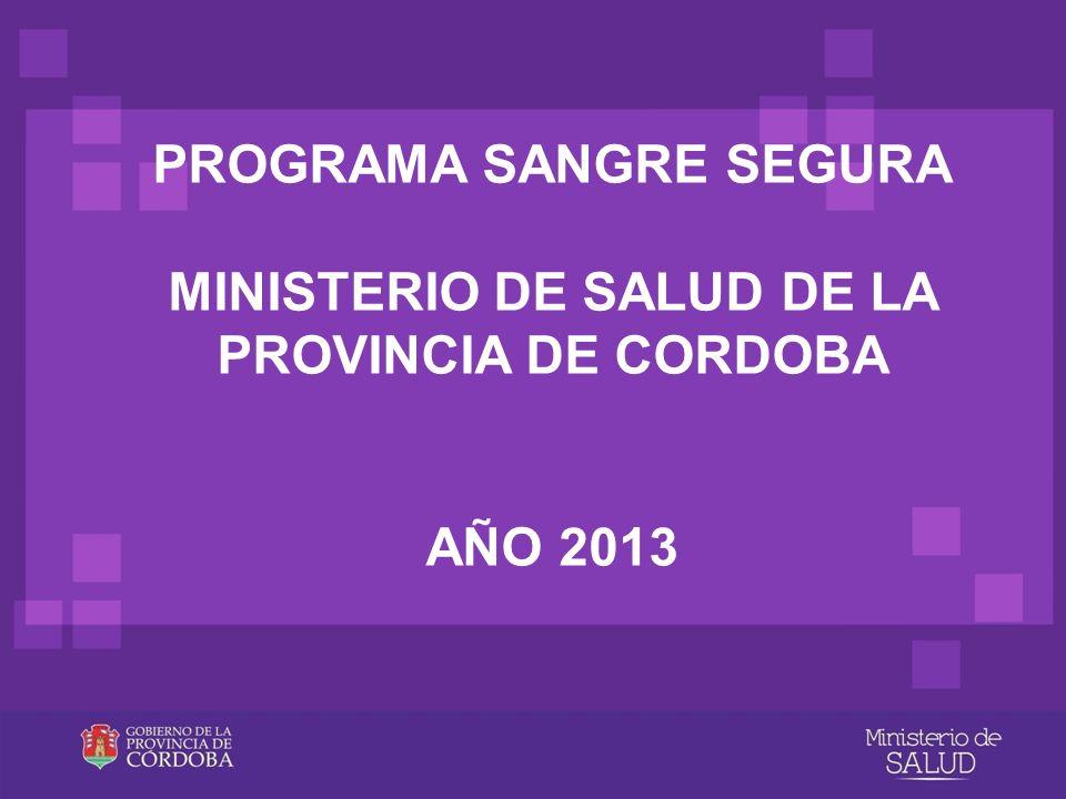 PROGRAMA SANGRE SEGURA MINISTERIO DE SALUD DE LA PROVINCIA DE CORDOBA