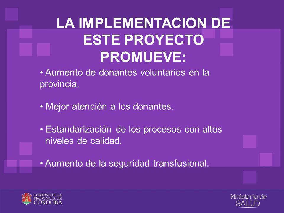 LA IMPLEMENTACION DE ESTE PROYECTO PROMUEVE: