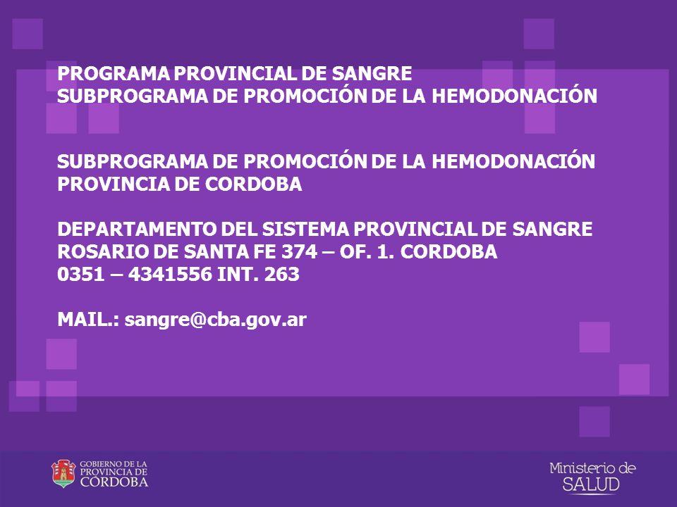 PROGRAMA PROVINCIAL DE SANGRE SUBPROGRAMA DE PROMOCIÓN DE LA HEMODONACIÓN