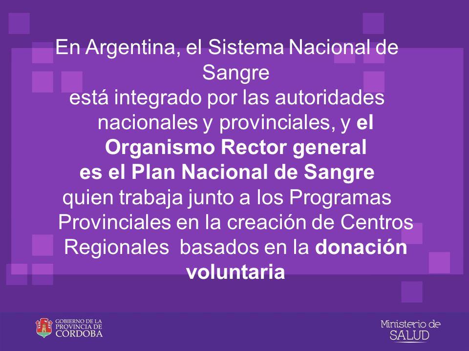 En Argentina, el Sistema Nacional de Sangre