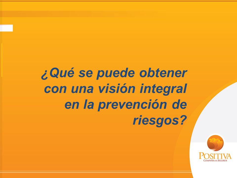 ¿Qué se puede obtener con una visión integral en la prevención de riesgos