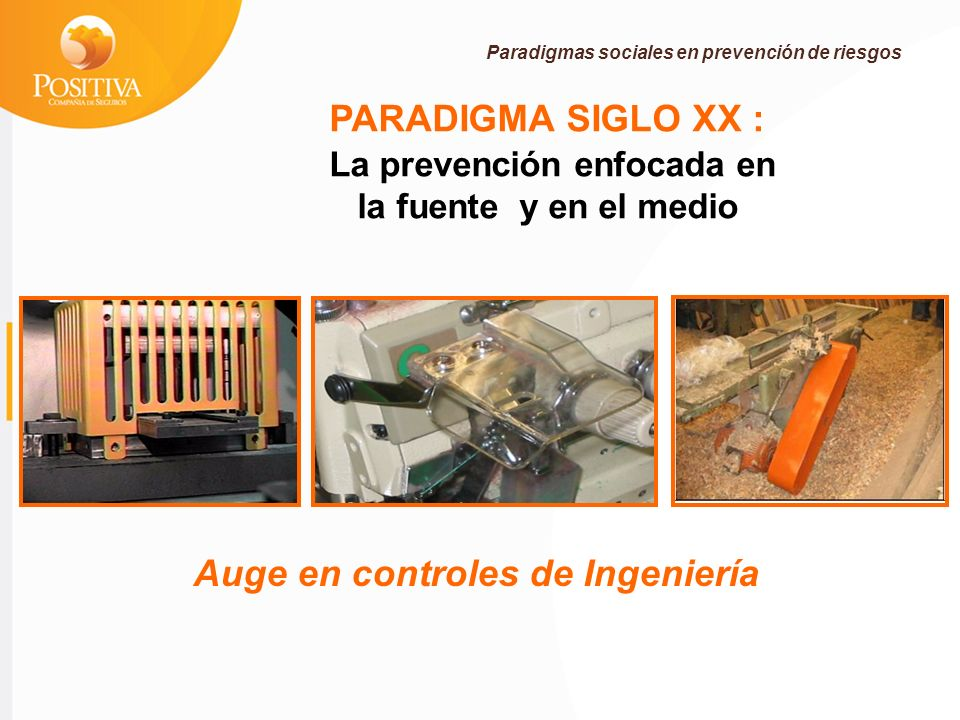La prevención enfocada en Auge en controles de Ingeniería