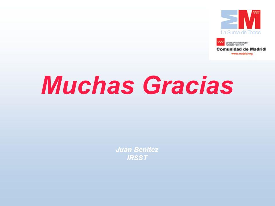 Muchas Gracias Juan Benítez IRSST