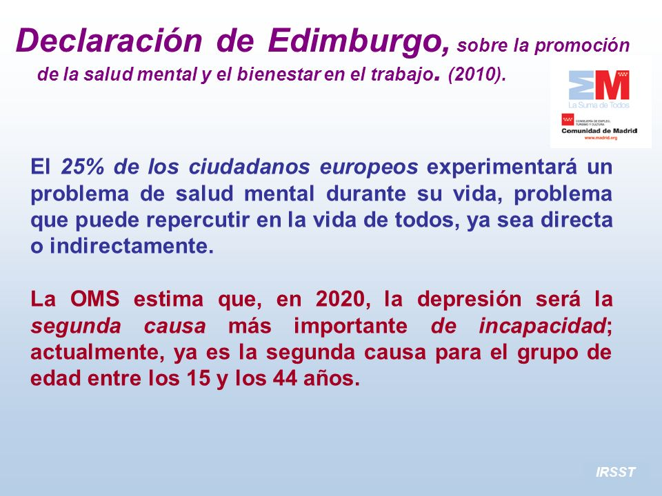 Declaración de Edimburgo, sobre la promoción de la salud mental y el bienestar en el trabajo. (2010).
