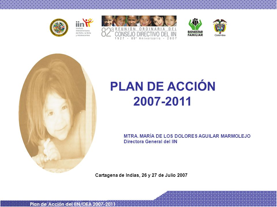 Cartagena de Indias, 26 y 27 de Julio 2007