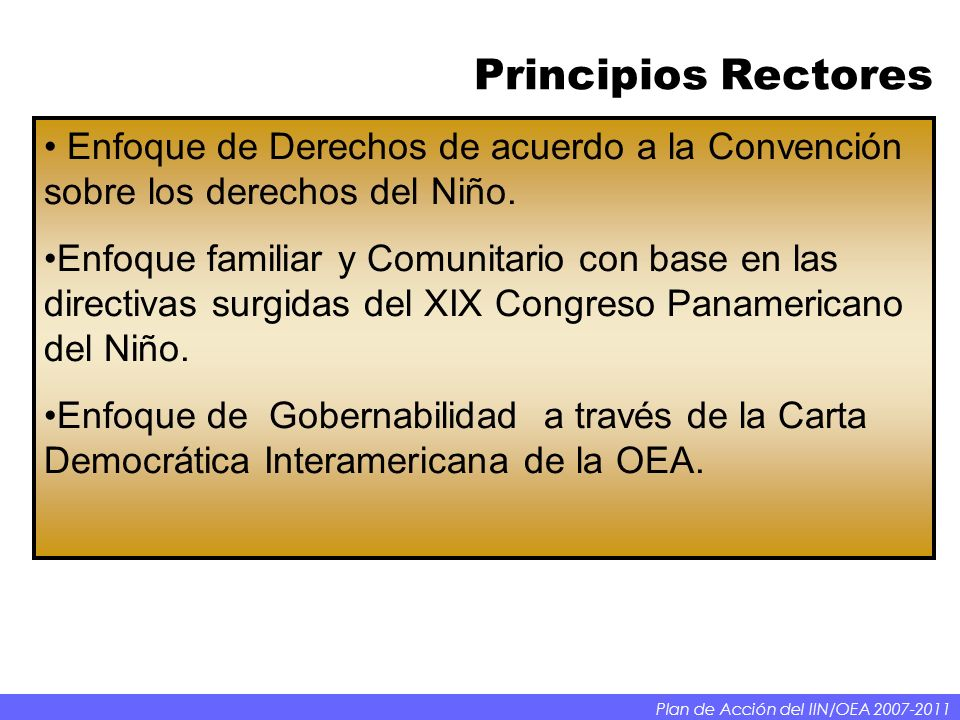 Principios Rectores Enfoque de Derechos de acuerdo a la Convención sobre los derechos del Niño.